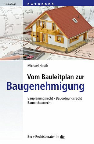 vom bauleitplan zur baugenehmigung von michael hauth buch. Black Bedroom Furniture Sets. Home Design Ideas