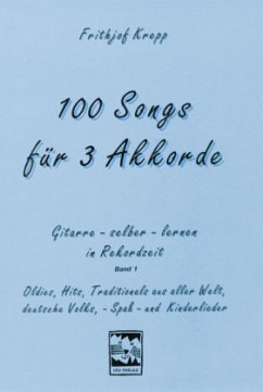 100 Songs für 3 Akkorde - Krepp, Frithjof