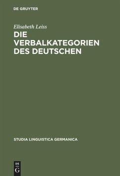 Die Verbalkategorien des Deutschen - Leiss, Elisabeth