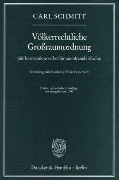 Völkerrechtliche Großraumordnung mit Interventi...