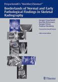 Borderlands of Normal and Early Pathologic Findings in Skeletal Radiograph