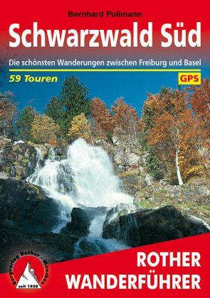 Rother Wanderführer. Schwarzwald Süd - Pollmann, Bernhard