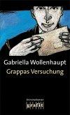 Grappas Versuchung / Maria Grappa Bd.1