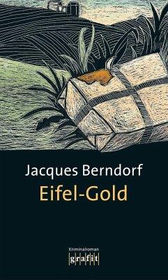 Eifel-Gold / Siggi Baumeister Bd.4 - Berndorf, Jacques