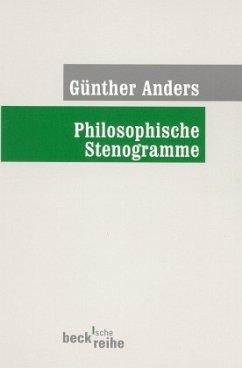 Philosophische Stenogramme - Anders, Günther