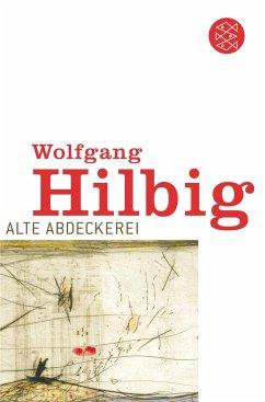 Alte Abdeckerei - Hilbig, Wolfgang