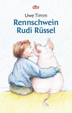 Rennschwein Rudi Rüssel - Timm, Uwe