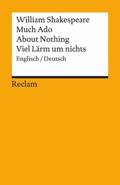 Much Ado About Nothing. Viel Lärm um nichts - Shakespeare, William