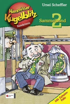 Kommissar Kugelblitz Sammelband Bd.2 - Scheffler, Ursel