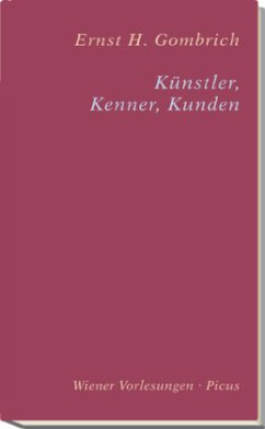 Künstler, Kenner, Kunden - Gombrich, Ernst H.