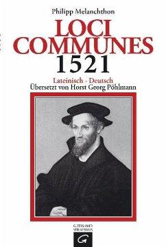 Loci Communes 1521 - Melanchthon, Philipp