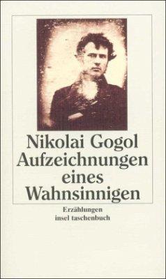 Aufzeichnungen eines Wahnsinnigen - Gogol, Nikolai Wassiljewitsch