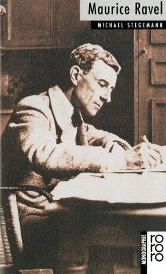 Maurice Ravel - Stegemann, Michael