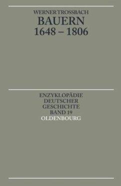 Bauern 1648-1806 - Troßbach, Werner
