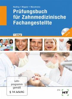 Prüfungsbuch für Zahnmedizinische Fachangestellte - Nuding, Helmut;Wagner, Margit;Marahrens, Frank