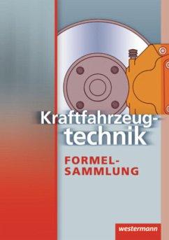 Kraftfahrzeugtechnik. Formelsammlung