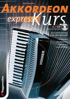 Akkordeon-Express-Kurs, m. Audio-CD