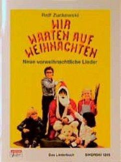 Wir warten auf Weihnachten - Zuckowski, Rolf