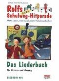 Das Liederbuch / Rolfs neue Schulweg-Hitparade