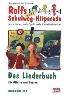 Das Liederbuch / Rolfs neue Schulweg-Hitparade - Zuckowski, Rolf