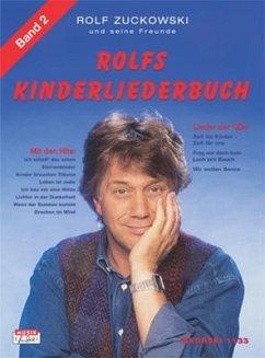 Alle Lieder von Frag' mir doch kein Loch in'n Bauch, Zeit für Kinder - Zeit für uns, Wir wollen Sonne u. a. / Rolfs Kinderliederbuch Bd.2 - Zuckowski, Rolf
