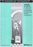 La presente per comunicarVi . . ., Lehrbuch / Arbeitsheft