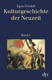 Kulturgeschichte der Neuzeit Bd.1