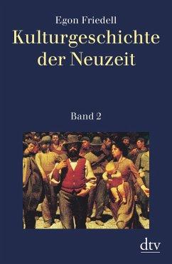 Kulturgeschichte der Neuzeit Bd.2 - Friedell, Egon