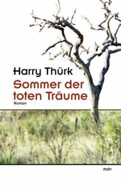 Sommer der toten Träume - Thürk, Harry