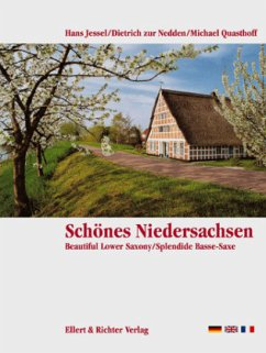 Schönes Niedersachsen. Eine Bildreise - Nedden, Dietrich zu;Zur Nedden, Dietrich;Quasthoff, Michael