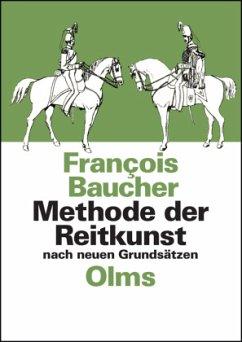 Methode der Reitkunst nach neuen Grundsätzen - Baucher, François