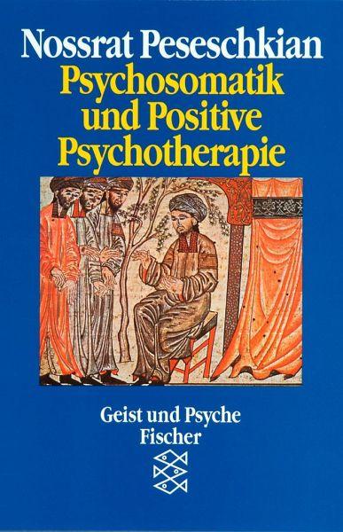 psychosomatik und positive psychotherapie von nossrat peseschkian als taschenbuch portofrei. Black Bedroom Furniture Sets. Home Design Ideas