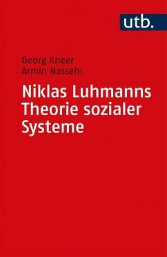 Niklas Luhmanns Theorie sozialer Systeme - Kneer, Georg; Nassehi, Armin