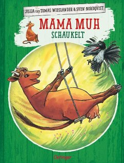 Mama Muh schaukelt / Mama Muh Bd.1 - Wieslander, Jujja; Wieslander, Tomas; Nordqvist, Sven