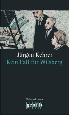 Kein Fall für Wilsberg / Wilsberg Bd.4