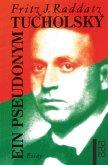 Tucholsky - Ein Pseudonym