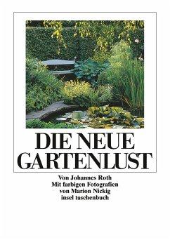 Die neue Gartenlust - Roth, Johannes