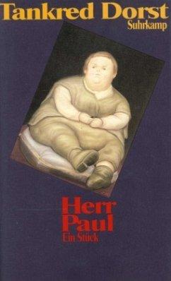 Herr Paul - Dorst, Tankred