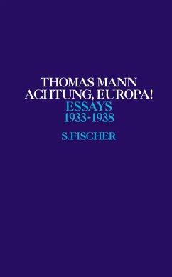 Achtung, Europa! - Mann, Thomas