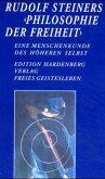 Rudolf Steiners 'Philosophie der Freiheit'