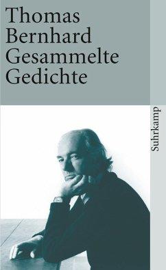 Gesammelte Gedichte - Bernhard, Thomas
