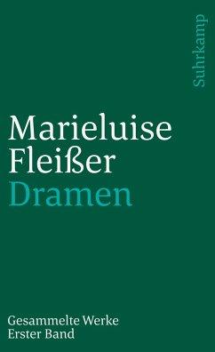 Gesammelte Werke I. Dramen - Fleißer, Marieluise