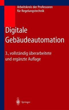 Digitale Gebäudeautomation - Arbeitskreis der Dozenten für Regelungstechnik (Hrsg.)