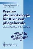 Psychopharmakologie für Krankenpflegeberufe