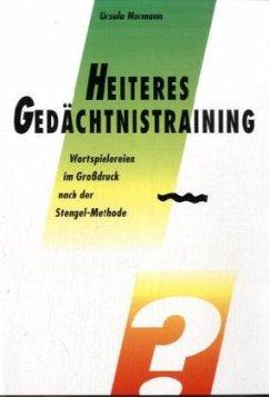 Heiteres Gedächtnistraining - Normann, Ursula