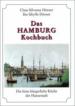 Das Hamburg Kochbuch - Dörner, Claus S.; Dörner, Ilse-Sibylle