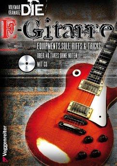 Die E-Gitarre, m. CD-Audio