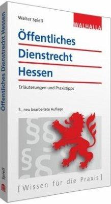 Öffentliches Dienstrecht Hessen - Spieß, Walter