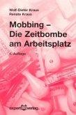 Mobbing - Die Zeitbombe am Arbeitsplatz