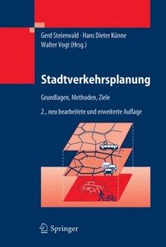 Stadtverkehrsplanung - Steierwald, Gerd / Künne, Hans D. / Vogt, Walter (Hgg.)